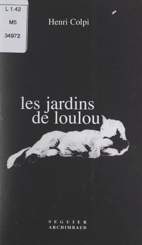 Les jardins de Loulou