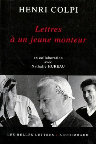 Henri Colpi - Lettres à un jeune monteur.