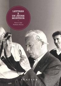 Henri Colpi et Nathalie Hureau - Lettres à un jeune monteur.