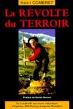 Henri Combret - La révolte du terroir.