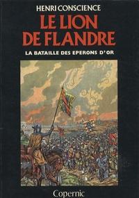 Henri Conscience - Le lion de Flandre - La bataille des éperons d'or.