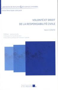 Henri Conte - Volonté et droit de la responsabilité civile.