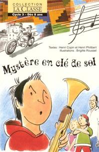 Henri Copin et Henri Philibert - Mystère en clé de sol.