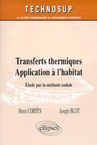 TRANSFERTS THERMIQUES APPLICATION A L'HABITAT.- Etude par la méthode nodale - Henri Cortès | Showmesound.org