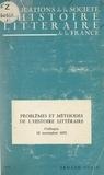Henri Coulet et Jacques Dubois - Problèmes et méthodes de l'histoire littéraire - Colloque du 18 novembre 1972, Paris.