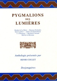 Henri Coulet et  Collectif - Pygmalions des Lumières.
