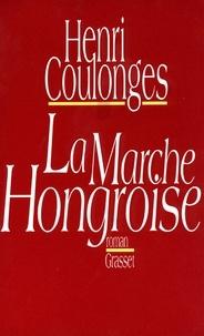 Henri Coulonges - La marche hongroise.