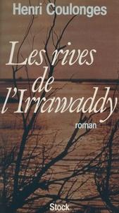 Henri Coulonges - Les Rives de l'Irrawaddy.