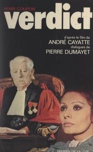 Henri Coupon et André Cayatte - Verdict.