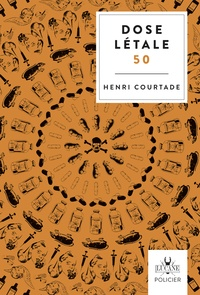 Henri Courtade - Dose létale 50.