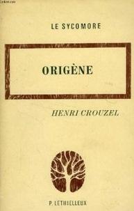 Henri Crouzel - Origène.