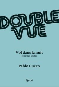 Henri Cueco et Pablo Cueco - Double vue - Le gang des petits vélos et autres textes.