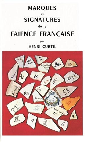 Henri Curtil - Marques et signatures de la faïence française.