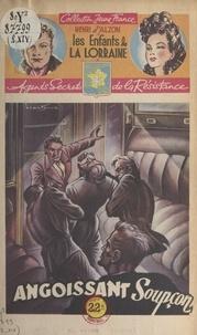 Henri d'Alzon et  Brantonne - Angoissant soupçon.