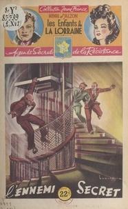 Henri d'Alzon et  Brantonne - L'ennemi secret.