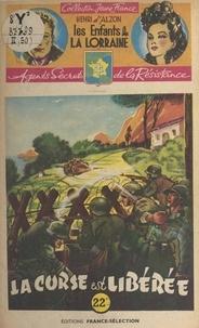 Henri d'Alzon et  Brantonne - La Corse est libérée.