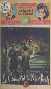 Henri d'Alzon et  Brantonne - Le complot de New-York.