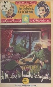 Henri d'Alzon et René-Louis Brantonne - Le mystère des bombes radioguidées.