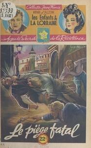 Henri d'Alzon et  Brantonne - Le piège fatal.