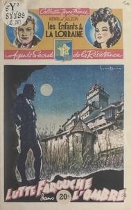 Henri d'Alzon et René-Louis Brantonne - Lutte farouche dans l'ombre....