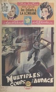 Henri d'Alzon et  Brantonne - Multiples coups d'audace.