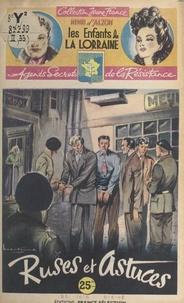 Henri d'Alzon et  Brantonne - Ruses et astuces.
