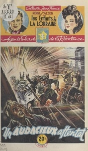 Henri d'Alzon et  Brantonne - Un audacieux attentat.