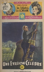 Henri d'Alzon et  Brantonne - Une évasion célèbre.