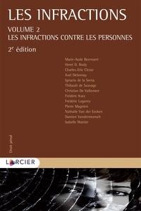 Henri-D. Bosly et Christian De Valkeneer - Les infractions - Tome 2, Les infractions contre les personnes.