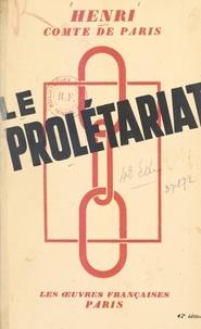 Henri d'Orléans - Le prolétariat.