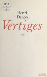 Henri Danon - Vertiges.