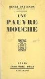 Henri Davignon - Une pauvre mouche et autres cramignons liégeois.