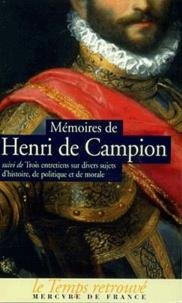 Deedr.fr Mémoires de Henri de Campion suivi de Trois entretiens sur divers sujets d'histoire, de politique et de morale Image