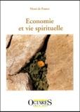 Henri de France - Economie et vie spirituelle.