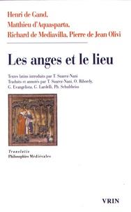 Henri de Gand et Matthieu d' Aquasparta - Les anges et le lieu - Quatre questions sur la localisation des substances séparées.