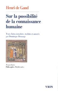 Henri de Gand - Sur la possibilité de la connaissance humaine.