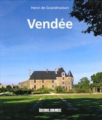 Henri de Grandmaison - Vendée - Le pays que j'aime.