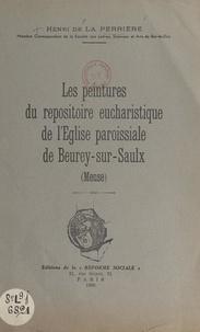 Henri de La Perrière - Les peintures du repositoire eucharistique de l'église paroissiale de Beurey-sur-Saulx (Meuse).
