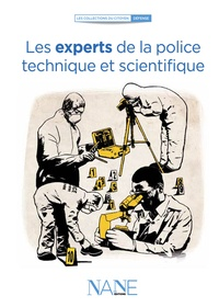 Henri de Lestapis - Les experts de la police technique et scientifique.