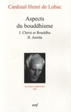 Henri de Lubac - Aspects du bouddhisme.