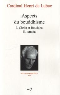 Henri de Lubac - Aspects du bouddhisme.