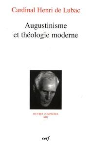 Henri de Lubac - Augustinisme et théologie moderne.