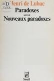 Henri de Lubac - Paradoxes. (suivi de) Nouveaux paradoxes.