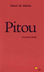Henri de Meeûs - Pitou et autres récits.