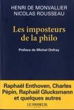 Henri de Monvallier et Nicolas Rousseau - Les imposteurs de la philo - Noubeaux sophistes et filousophes.