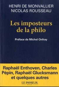 Les imposteurs de la philo- Noubeaux sophistes et filousophes - Henri de Monvallier |
