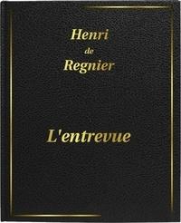 Henri De Regnier - L'entrevue - DIGILIBRUM.
