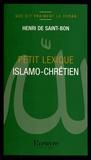 Henri de Saint-Bon - Petit lexique islamo-chrétien.