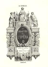 Henri de Saint-Georges et Théophile Gautier - Giselle ou les Wilis.