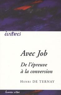 Henri de Ternay - Avec Job - De l'épreuve à la conversion.